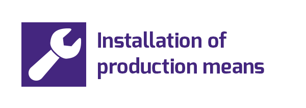 installation of production means